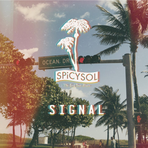 『SIGNAL』SPiCYSOL