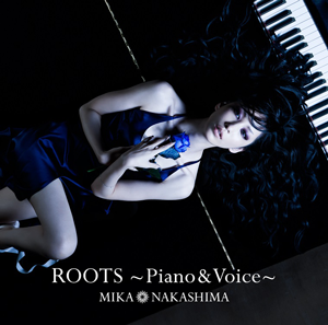 『ROOTS〜Piano & Voice〜』