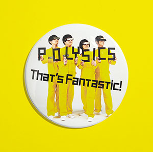 『That's Fantastic!』 POLYSICS