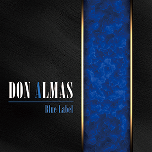 『Blue Label』DON ALMAS
